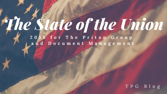 The State of the Union: 2018 for The Priton Group and Document Management