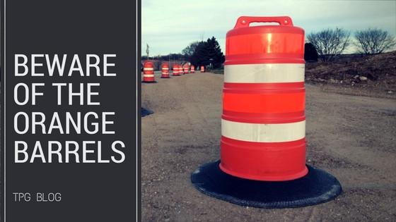 Beware of the Orange Barrels