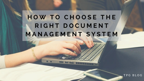 How to Choose the Right Document Management System