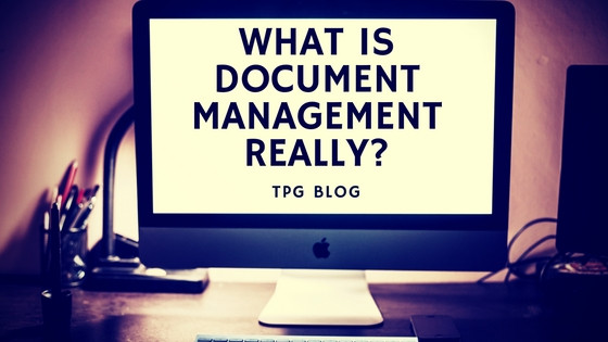What Is Document Management Really?
