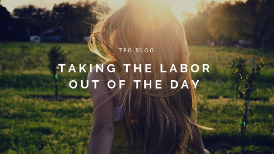 Taking the Labor Out of the Day