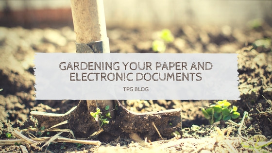 Gardening Your Paper and Electronic Documents