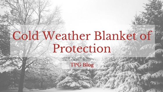 Cold Weather Blanket of Protection