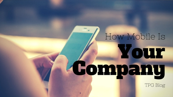 How Mobile is Your Company?