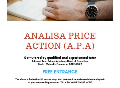 kelas forex analisa price action a.p.a julai 2019