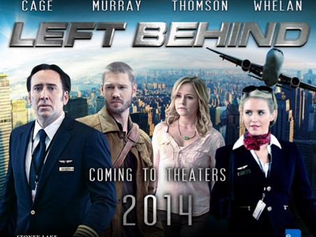 """The """"Left Behind"""" Film Based On the Rapture & Best Selling Books in Theatres Now!"""