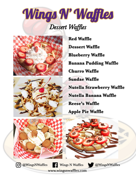 "Wings N' Waffles ...On Wheels! ""Dessert Waffles"" Catering Menu"