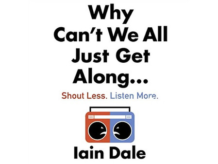 Iain Dale's new book says we can all get along if we put our minds to it