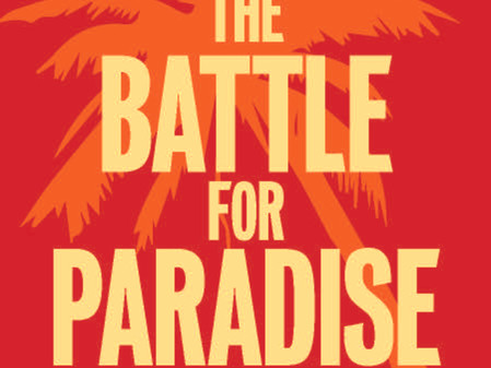 Book Review: Battle for Paradise by Naomi Klein