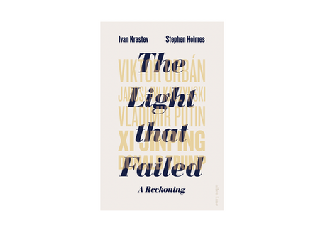 Faltering democracies in a post Cold War world - 'The Light That Went Out' by Ivan Krastev &