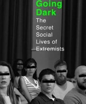 The importance of understanding dangerous ideologies - 'Going Dark' by Julia Ebner