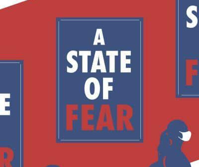 Book Review: A State of Fear – How the UK Government Weaponised Fear during the COVID-19 Pandemic