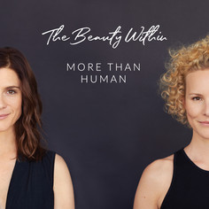 The Beauty Within - More Than Human