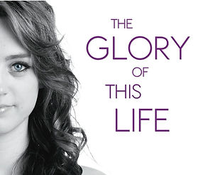 The Glory Of This Life Album Cover.jpg