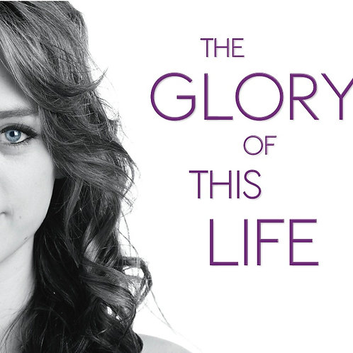 The Glory Of This Life - Lyrics Book
