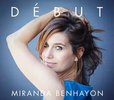 DEBUT by Miranda Benhayon