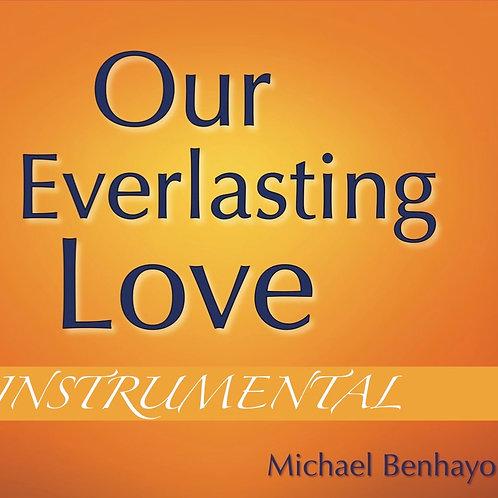 Our Everlasting Love Instrumental