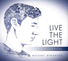 Instrumental LIVE THE LIGHT by Michael Benhayon