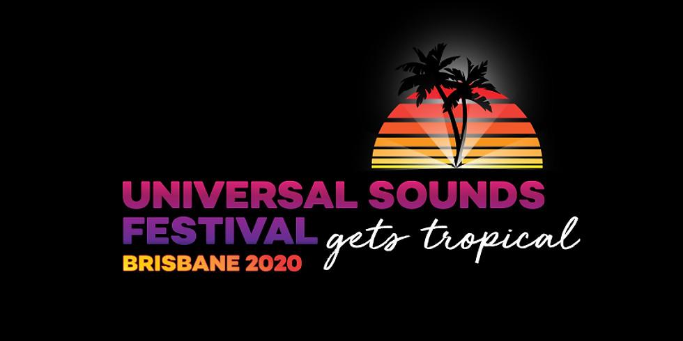 Universal Sounds Festival - Brisbane 2020