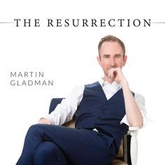 THE RESURRECTION by Martin Gladman