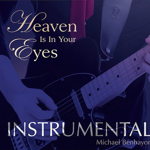 Heaven Is In Your Eyes Instrumental