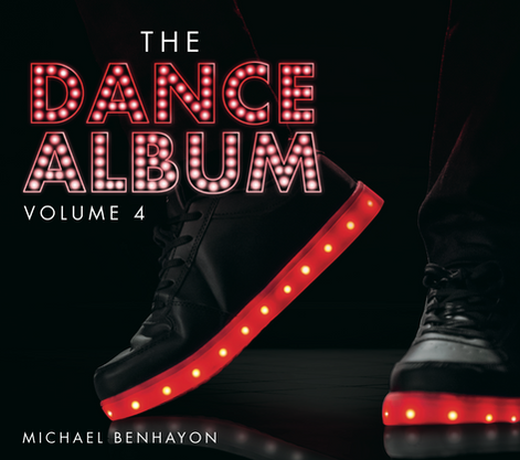 The Dance Album Vol. 4 by Michael Benhayon