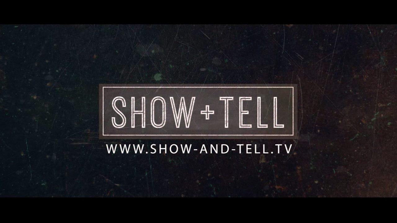 Show & Tell Productions Showreel 2017