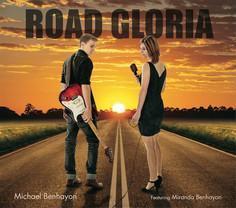 Road Gloria by Michael Benahyon feat. Miranda Benhayon