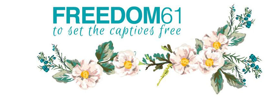 Freedom61 to set the captives free