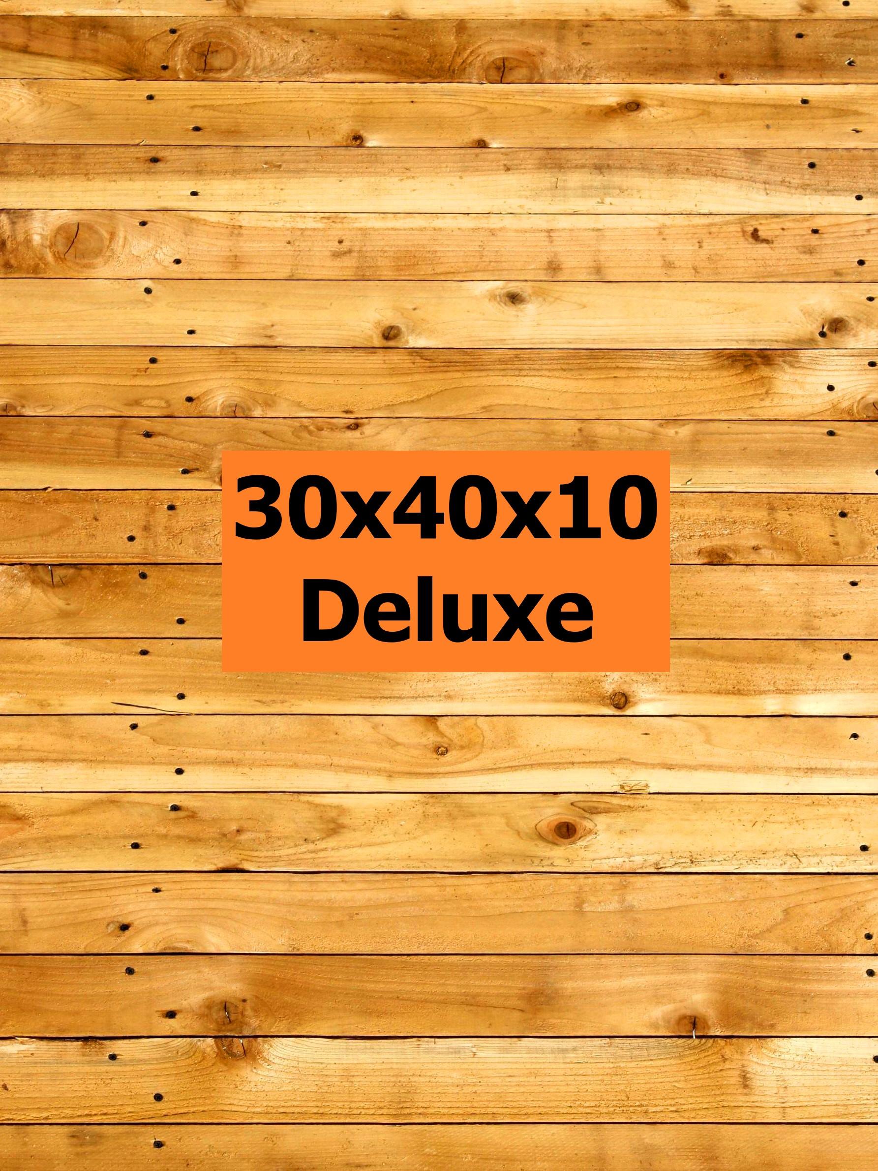 30x40x10Deluxe