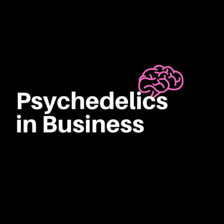 Psychedelics in Business