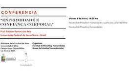 """Conferencia: """"""""Enfermidade e Confiança Corporal"""" Prof. Róbson Ramos dos Reis, 8 de marzo (Chile"""