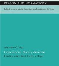 [Publicación] Alejandro Vigo - Conciencia, ética y derecho. Estudios sobre Kant, Fichte y Hegel
