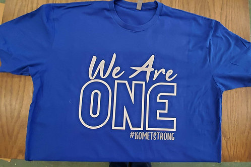We Are One Adult   Next Level T-Shirt and Get a Free Koozie!