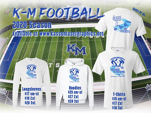 KM Football Season That Almost Wasn't,    T-Shirts and Hoodies