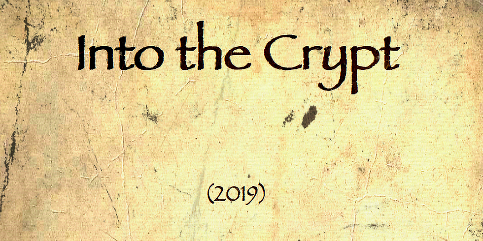 Into the Crypt (Premiere)