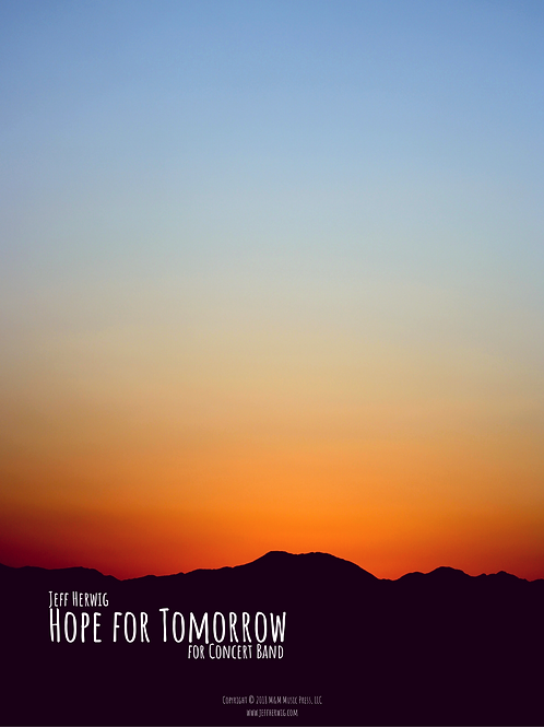 Hope for Tomorrow Score and Parts - ePrint PDF