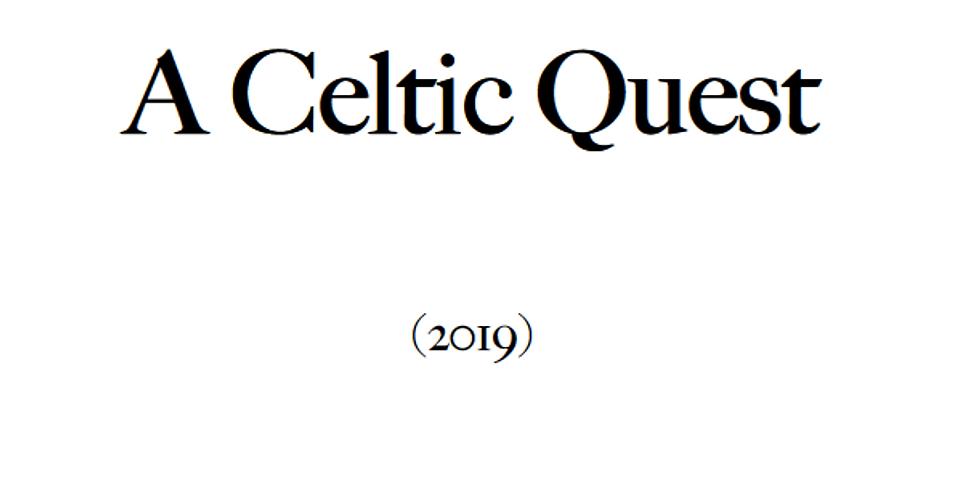 A Celtic Quest
