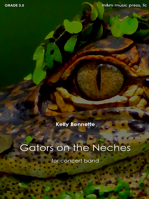 Gators on the Neches - Bennette