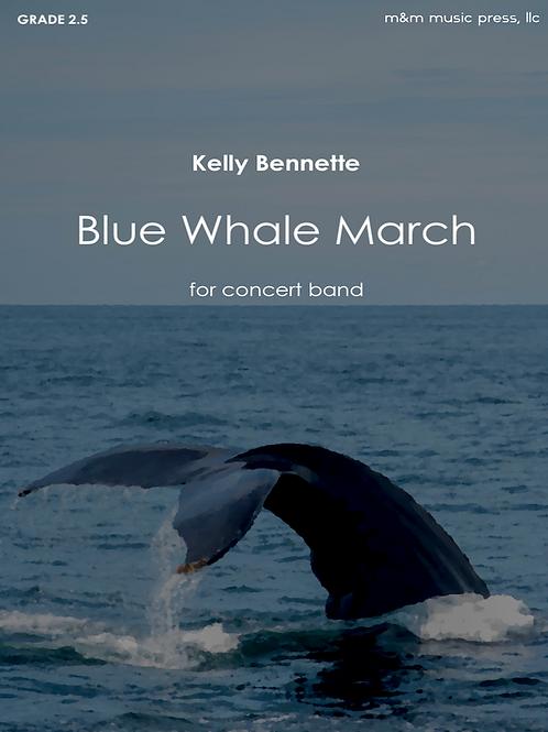 Blue Whale March - Bennette
