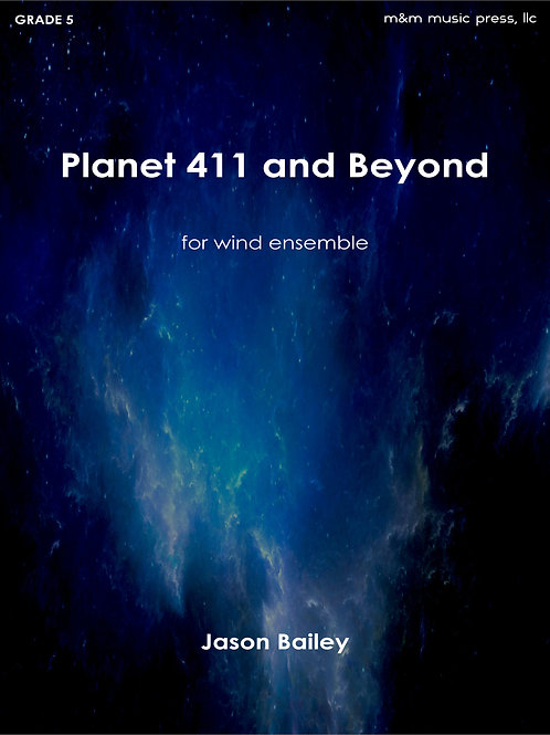 Planet 411 and Beyond - Bailey