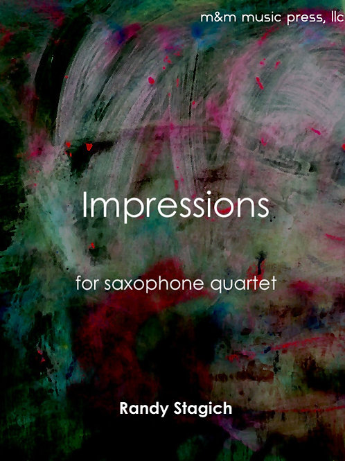 Impressions (Saxophone Quartet) - Stagich