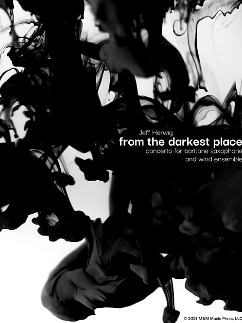 """From the Darkest Place"" Baritone Sax Concerto Consortium Membership - Tier 1"