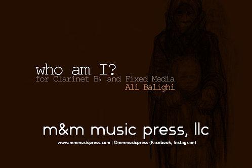 Who am I? (Solo clarinet & fixed media) - Balighi
