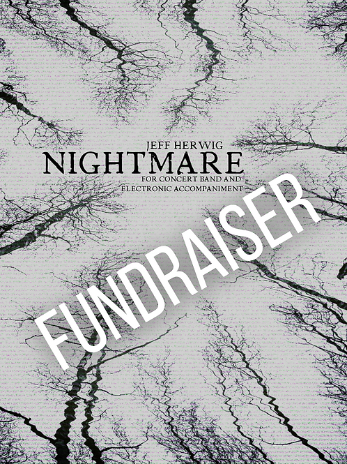 NIGHTMARE FUNDRAISER in honor of Eileen Hertweck - Limited Edition Score