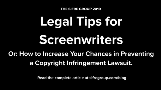 Legal Tips for Screenwriters