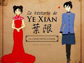 Ye Xian: la cenicienta de China