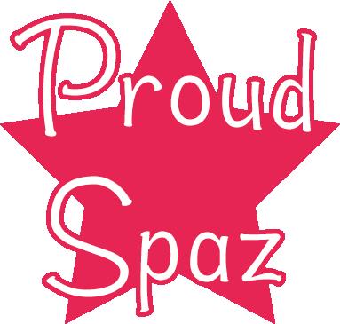 Proud Spaz