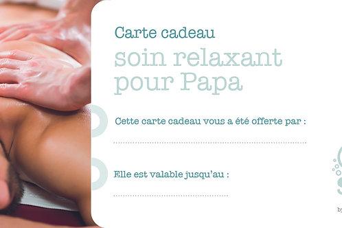"""Carte cadeau """"Soin relaxant pour Papa"""""""