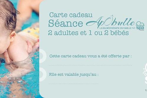 """Carte cadeau """"ApÔbulle"""" 2 adultes et 1/2 bébé(s)"""